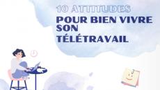 10 bonnes pratiques Pour Bien Vivre Son Télétravail