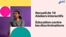 Receuils D'ateliers Education Contre Les Discriminations